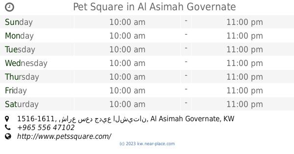Pet store Kuwait City opening times  Pet store address  Late
